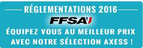 Réglementations FFSA 2016 : équipez vous au meilleur prix avec notre sélection axess